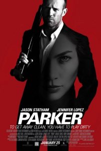 The theatrical poster for Parker, featuring Jason Statham and Jennifer Lopez