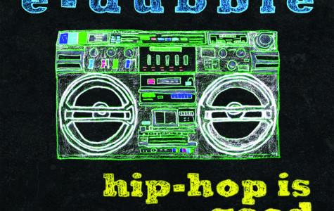 """E-dubble: """"Hip Hop is Good"""""""