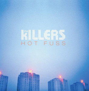 "The Killers: ""Hot Fuss"""