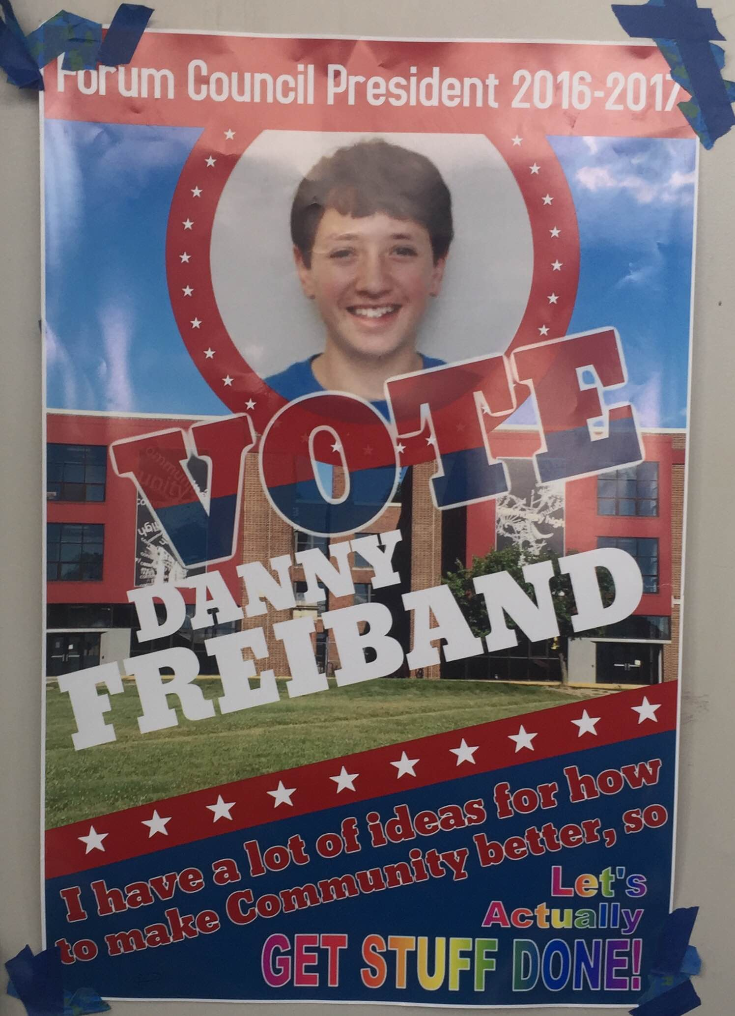 A poster of presidential candidate Danny Freiband on a CHS hallways door.