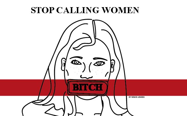 Stop Calling Women B*tch