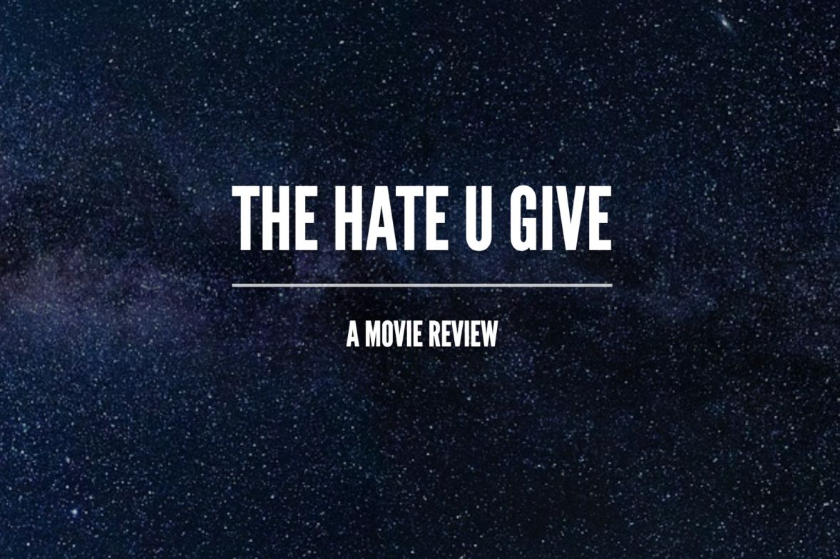 """The Hate U Give"" movie review"