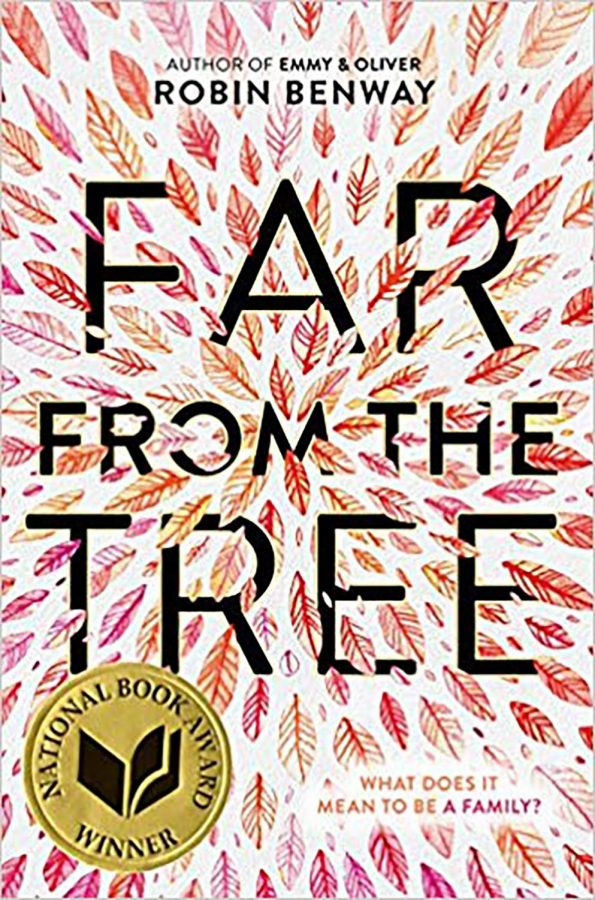 """Far From the Tree"" by Robin Benway"