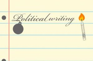Writing in an inherently political time