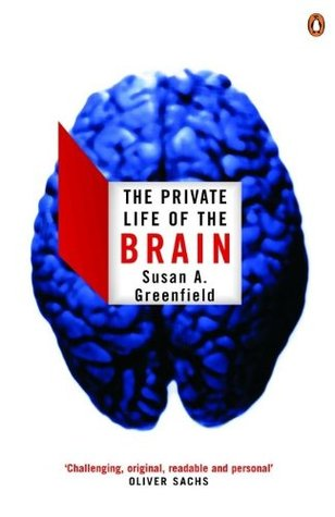 """The Private Life Of The Brain"" Book Review"